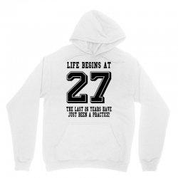 27th birthday life begins at 27 Unisex Hoodie | Artistshot