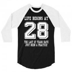 28th birthday life begins at 28 white 3/4 Sleeve Shirt | Artistshot