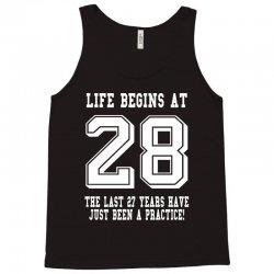 28th birthday life begins at 28 white Tank Top | Artistshot