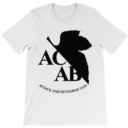 Acab Attack And Dethrone God T-shirt Designed By Hot Maker