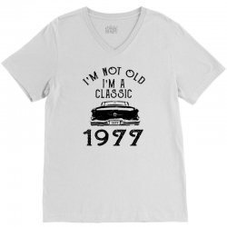 i'm not old i'm a classic 1977 1978 V-Neck Tee | Artistshot