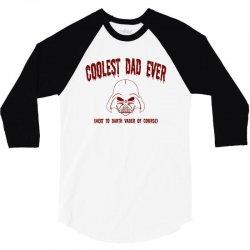 coolest dad ever 3/4 Sleeve Shirt   Artistshot