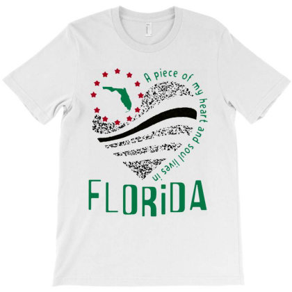 A Piece Of My Heart And Soul Lives In Florida Map T-shirt Designed By Hot Maker