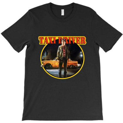Taxi Driver T-shirt Designed By Mendoza