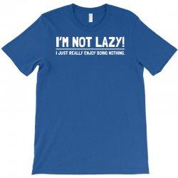 lazy funny T-Shirt | Artistshot