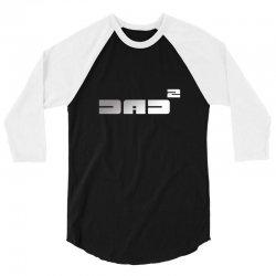 dad2 3/4 Sleeve Shirt   Artistshot