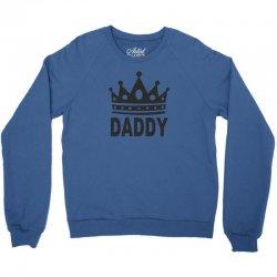daddy dom king Crewneck Sweatshirt | Artistshot