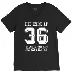 36th birthday life begins at 36 white V-Neck Tee   Artistshot