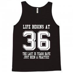 36th birthday life begins at 36 white Tank Top   Artistshot