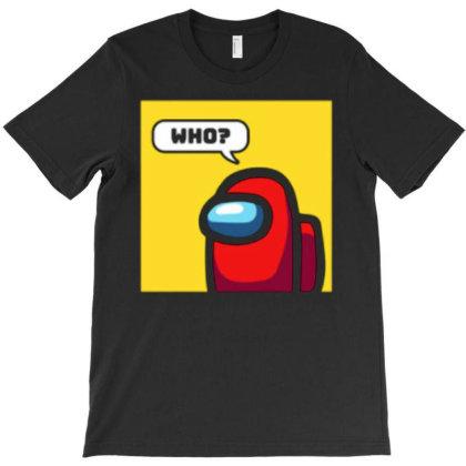Who Among Us T-shirt Designed By Kateskentus