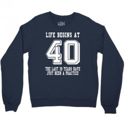40th birthday life begins at 40 white Crewneck Sweatshirt | Artistshot