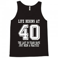 40th birthday life begins at 40 white Tank Top | Artistshot