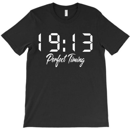19'13 Perfect Timing T-shirt Designed By Hot Maker
