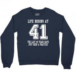 41st birthday life begins at 41 white Crewneck Sweatshirt | Artistshot
