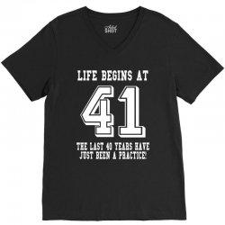 41st birthday life begins at 41 white V-Neck Tee | Artistshot