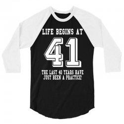 41st birthday life begins at 41 white 3/4 Sleeve Shirt | Artistshot