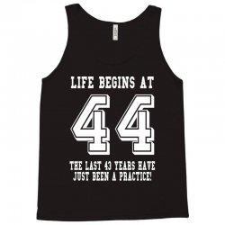 44th birthday life begins at 44 white Tank Top | Artistshot
