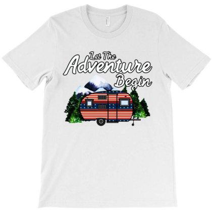 Let The Adventure Begin T-shirt Designed By Hot Maker