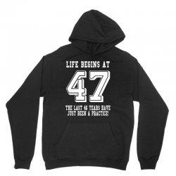 47th birthday life begins at 47 white Unisex Hoodie | Artistshot