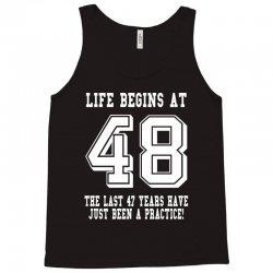 48th birthday life begins at 48 white Tank Top | Artistshot
