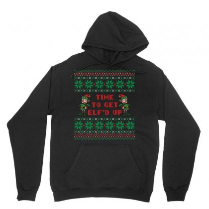 Time To Get Elfed Up Unisex Hoodie Designed By Tshiart
