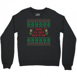 time to get elfed up Crewneck Sweatshirt | Artistshot