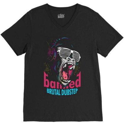 Brutal Dubstep Music Edm V-neck Tee Designed By Designisfun