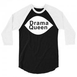 drama queen 3/4 Sleeve Shirt   Artistshot