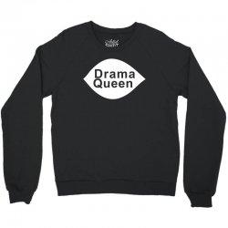 drama queen Crewneck Sweatshirt   Artistshot