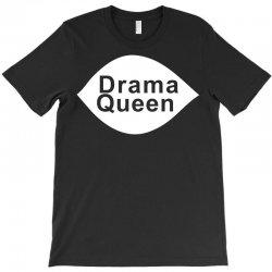 drama queen T-Shirt   Artistshot
