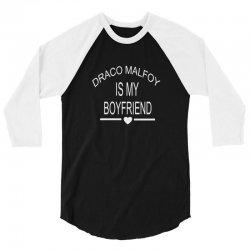 draco malfoy is my boyfriend 3/4 Sleeve Shirt | Artistshot