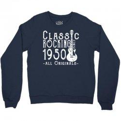 rocking since 1950 copy Crewneck Sweatshirt   Artistshot