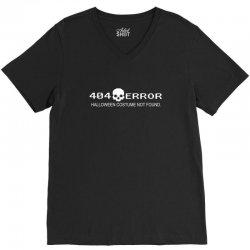 error 404 costume not found V-Neck Tee | Artistshot