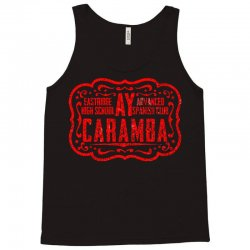 eastridge high school advanced spanish club ay carumba Tank Top   Artistshot