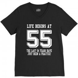 55th birthday life begins at 55 white V-Neck Tee | Artistshot