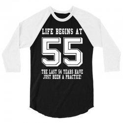 55th birthday life begins at 55 white 3/4 Sleeve Shirt | Artistshot