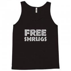 free shrugs Tank Top | Artistshot