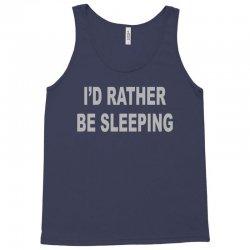 i'd rather be sleeping Tank Top | Artistshot