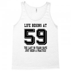 59th birthday life begins at 59 Tank Top | Artistshot