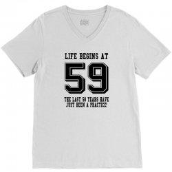59th birthday life begins at 59 V-Neck Tee | Artistshot