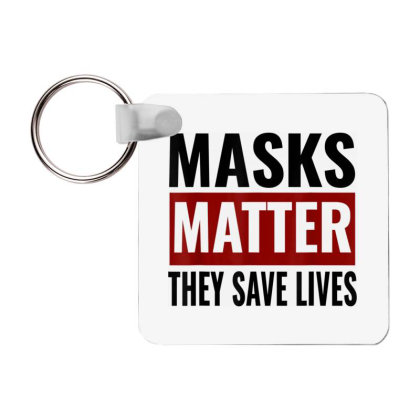 Masks Matter They Save Lives Frp Square Keychain Designed By Koopshawneen