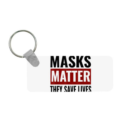 Masks Matter They Save Lives Frp Rectangle Keychain Designed By Koopshawneen