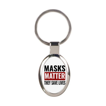 Masks Matter They Save Lives Oval Keychain Designed By Koopshawneen