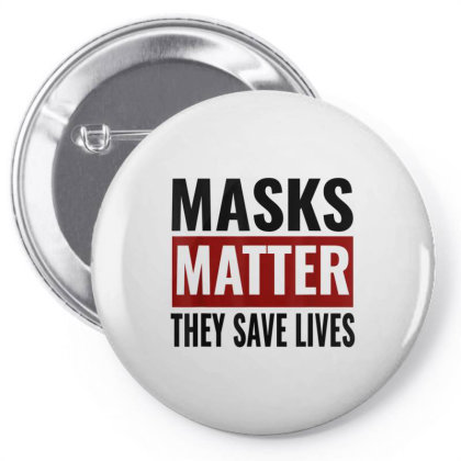 Masks Matter They Save Lives Pin-back Button Designed By Koopshawneen