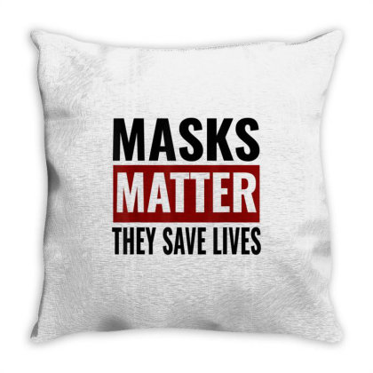 Masks Matter They Save Lives Throw Pillow Designed By Koopshawneen
