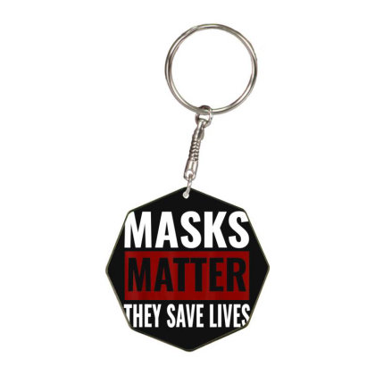 Masks Matter They Save Lives Octagon Keychain Designed By Koopshawneen
