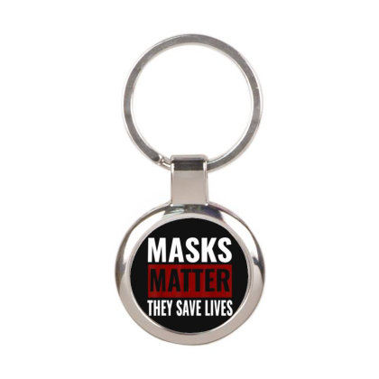Masks Matter They Save Lives Round Keychain Designed By Koopshawneen