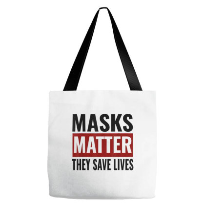Masks Matter They Save Lives Tote Bags Designed By Koopshawneen