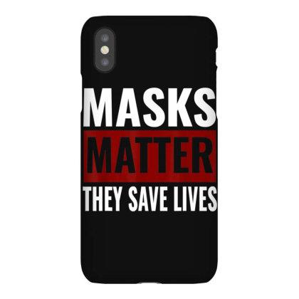 Masks Matter They Save Lives Iphonex Case Designed By Koopshawneen