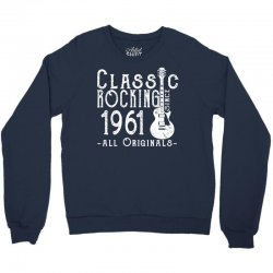 rocking since 1961 copy Crewneck Sweatshirt | Artistshot